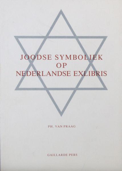 Praag, Ph. van. Joodse symboliek op Nederlandse exlibris.