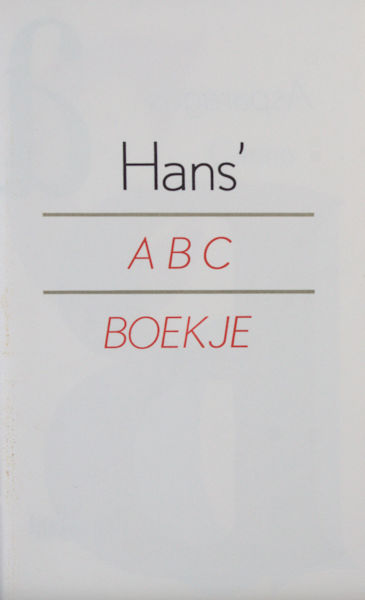 Tholenaar, Jan. Hans' ABC Boekje.
