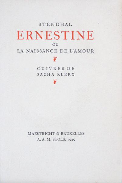 Stendhal. Ernestine ou la naissance de l'amour.