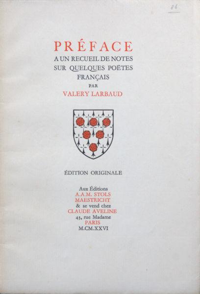 Larbaud, Valery. Préface a un recueil de notes sur quelques poetes Français.