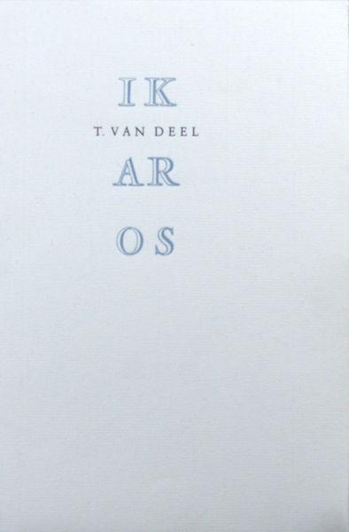 Deel, T. van. Ikaros.