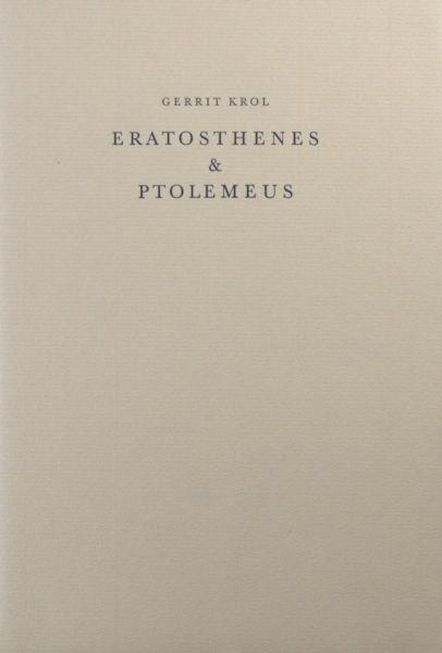 Krol, Gerrit. Eratosthenes & Ptolemeus.