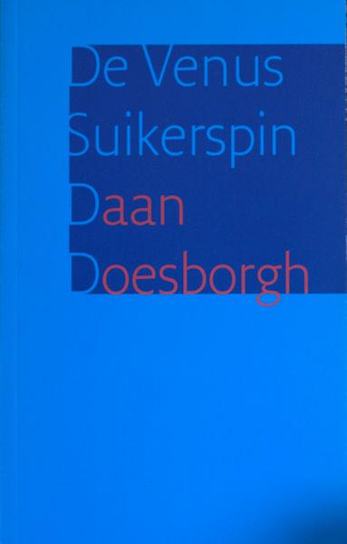 Doesburgh, Daan. De Venus Suikerspin.