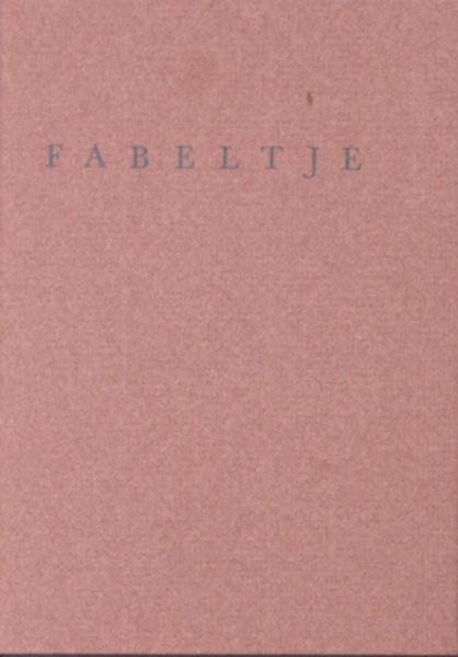Schagen, J.C. van. Fabeltje.