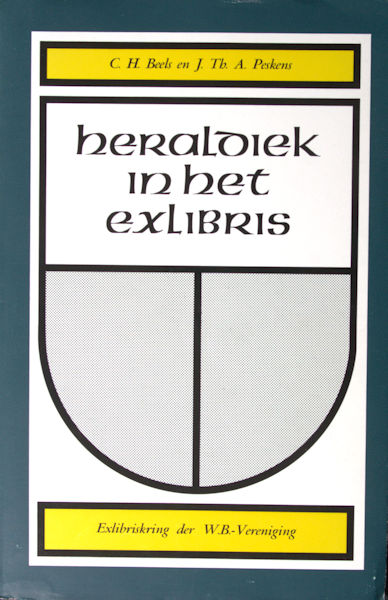 Beels, C.H. & J.Th.A. Peskens. Heraldiek in het exlibris.