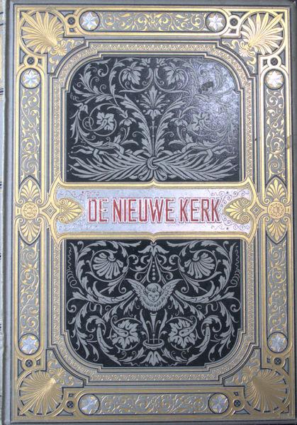 Kate, J.J.L. ten. De Nieuwe Kerk van Amsterdam.