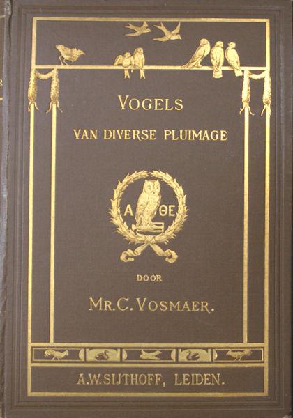 Vosmaer, V. Vogels van diverse pluimage.