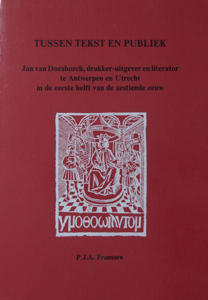 Franssen, P.J.A. Tussen tekst en publiek.