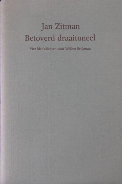 Zitman, Jan. Betoverd draaitoneel.