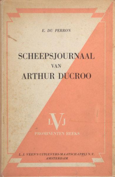 Perron, E. du. Scheepsjournaal van Arthur Ducroo.