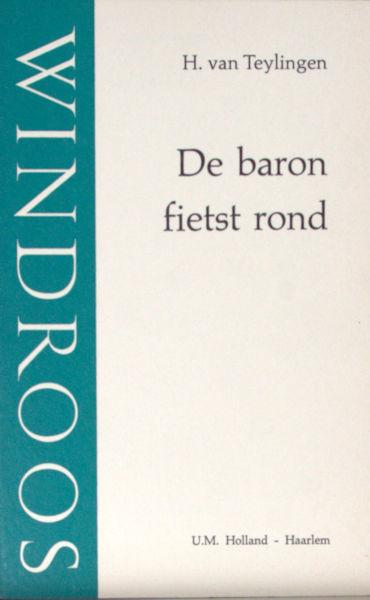 Teylingen, H. van. De baron fietst rond.