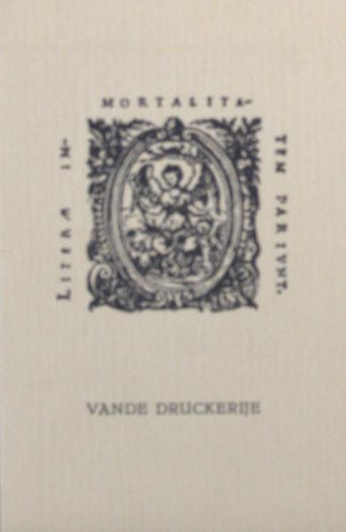 Selm, Bert van (ed.). Vande Druckerije.