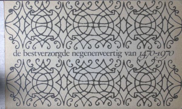 De bestverzorgde negenenveertig boeken van de jaren 1470-1970.